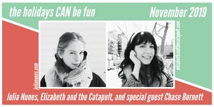 Julia Nunes and Elizabeth and The Catapult with Chase Burnett