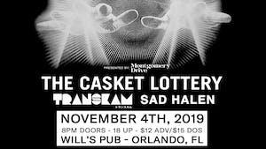 The Casket Lottery w/ Transkam (Japan) and SAD HALEN