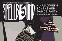 Spellbound : A Halloween 80's Themed Dance Party