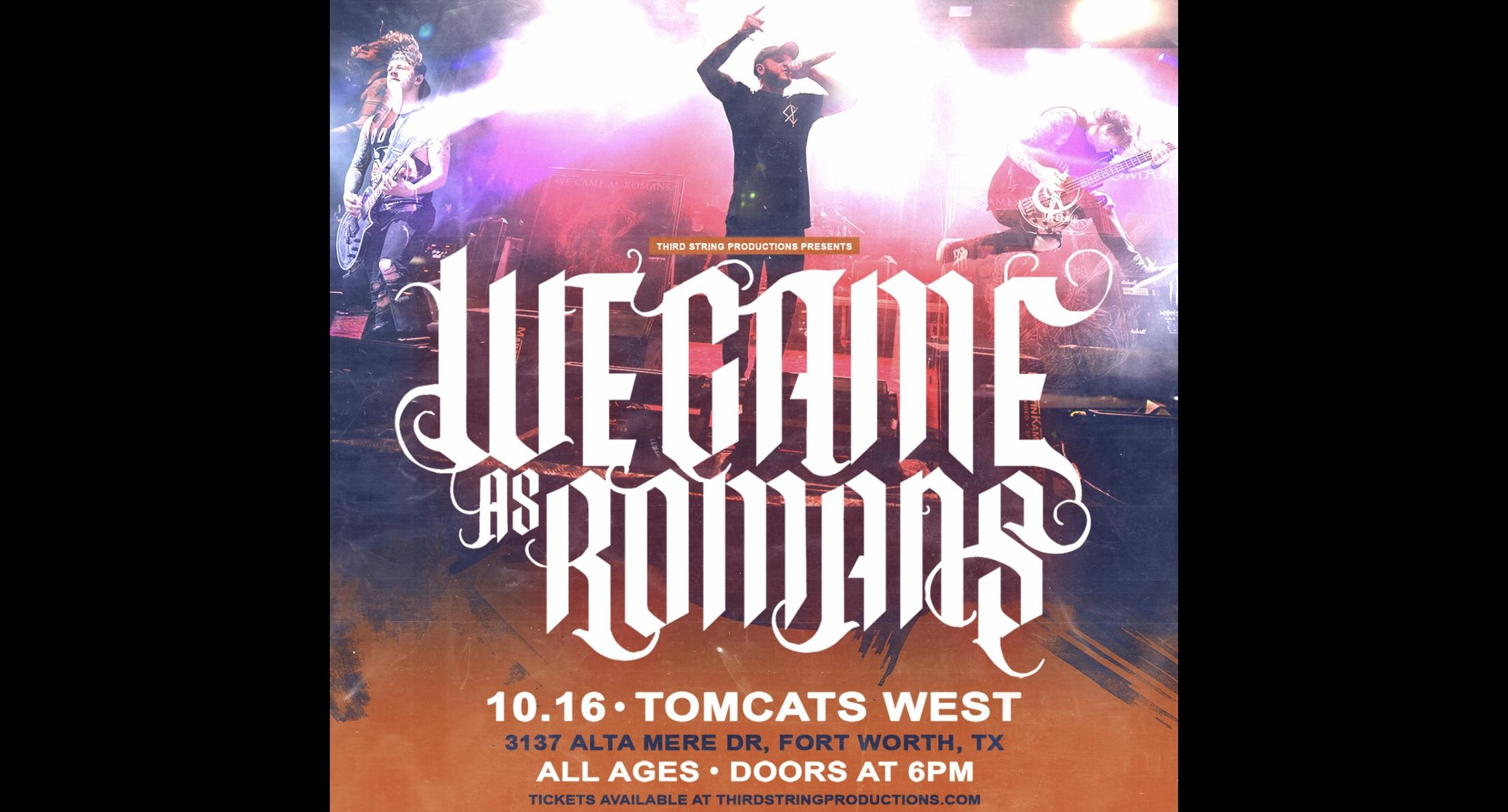 We Came As Romans at Tomcats West