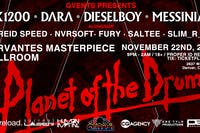 Planet of the Drums (AK1200, Dara, Dieselboy, Messinian) w/ Special Guests