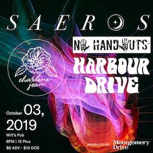 Saeros w/ Charlene Joan, Harbour Drive and Nø Handøuts