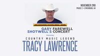 Gary Shotwell's Farewell Concert: Featuring TRACY LAWRENCE