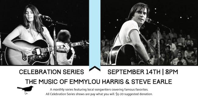 Celebration Series: The Music of Emmylou Harris and Steve Earle