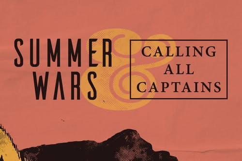 Summer Wars / Calling All Captains @ The Back Bar
