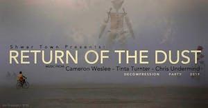 Shwar Town: Return Of The Dust