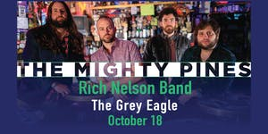 The Mighty Pines + Rich Nelson Band