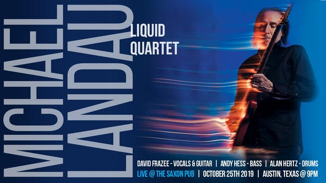 Michael Landau Liquid Quartet