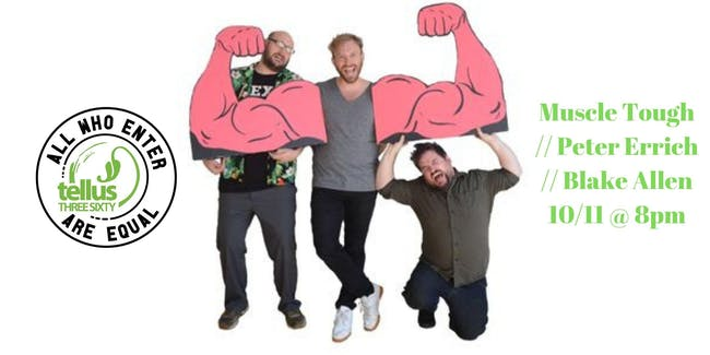 Muscle Tough // Peter Errich // Blake Allen