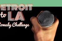 Detroit to LA Comedy Challenge - SEMI FINALS