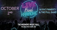 Live Band Karaoke w/ Pat Finnerty & The Full Band