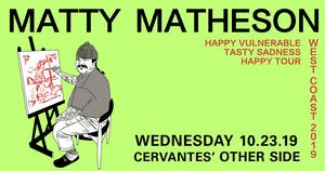 Matty Matheson - Happy Vulnerable Tasty Sadness Tour