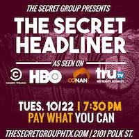 THE SECRET HEADLINER (Comedy Central, HBO)