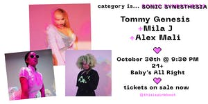 Category is...SONIC SYNESTHESIA: Tommy Genesis, Mila J, Alex Mali