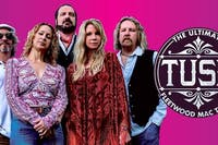 TUSK: The Ultimate Fleetwood Mac Tribute - Standing Room Available!