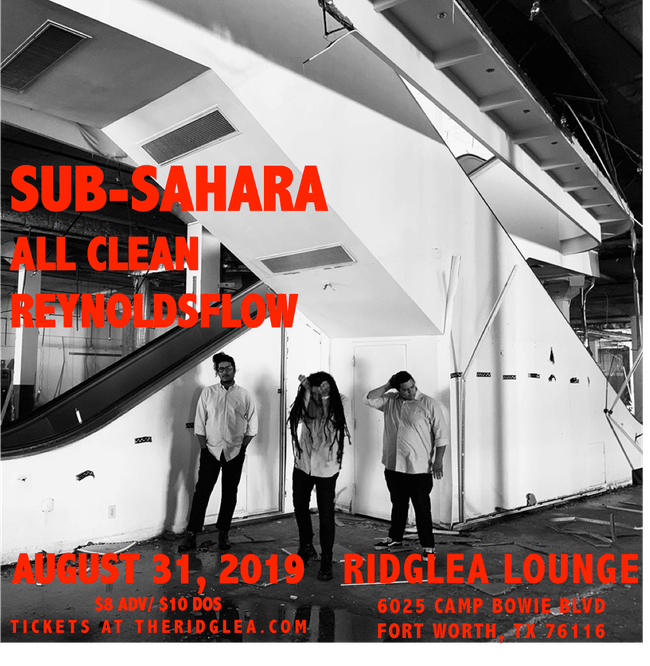 Sub-Sahara, All Clean, Reynoldsflow in the Lounge