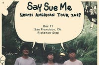SAY SUE ME with support tba