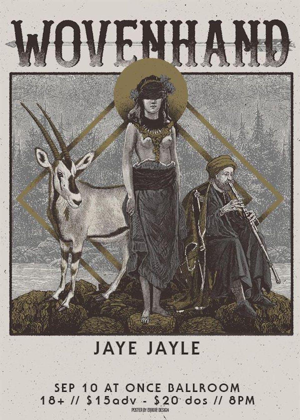Wovenhand, Jaye Jayle