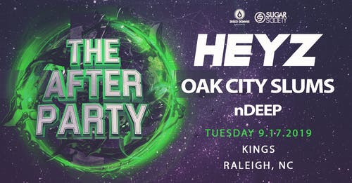 The After Party feat. HEYZ, Oak City Slums and more