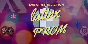 LatinX Prom | A Fundraiser benefiting women in El Salvador