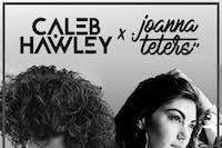 Caleb Hawley & Joanna Teters w/ Sophie Coran