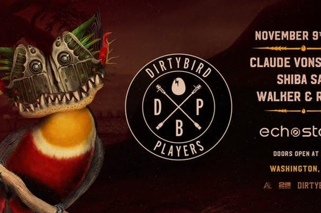 Dirtybird Players feat. Claude VonStroke, Shiba San, Walker & Royce