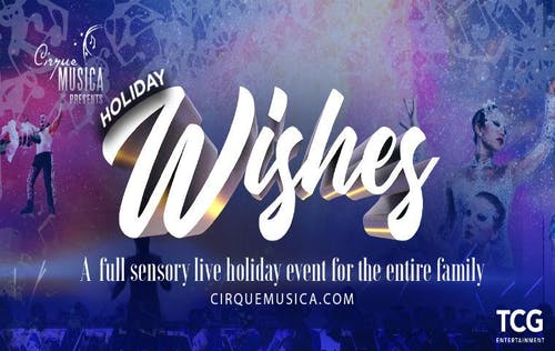 Cirque Musica: Holiday Wishes 2019