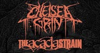 CHELSEA GRIN / THE ACACIA STRAIN / SPITE / LEFT BEHIND / TRAITORS