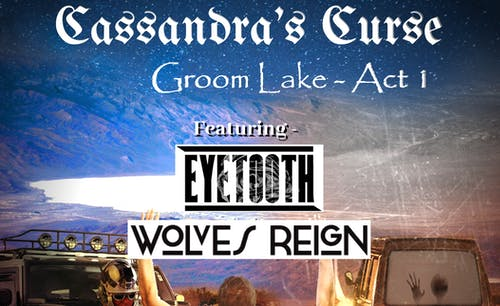 Cassandra's Curse CD Release with special guests Eyetooth and Wolves Reign