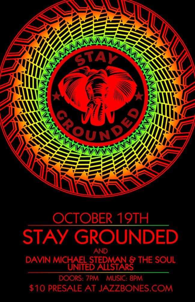 Stay Grounded//Davin Michael Stedman & The Soul United AllStars