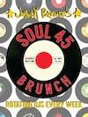 Soul 45 Saturday Brunch with DJ Jeremy Zombie
