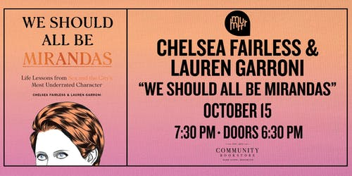 We Should All Be Mirandas, with Chelsea Fairless & Lauren Garroni