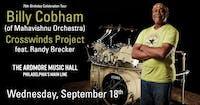 Billy Cobham (of Mahavishnu Orchestra) Crosswinds Project ft. Randy Brecker