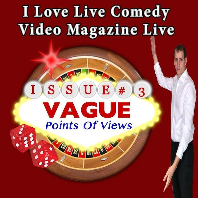 The I Love Live Comedy Video Magazine Live