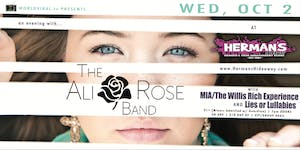 The Ali Rose Band w/ MIA/The Willis Rich Experience & Lies or Lullabies