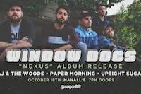 """Window Dogs """"Nexus"""" Album Release"""