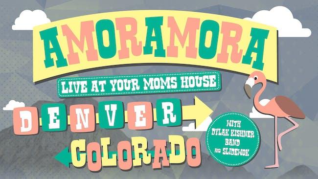 Amoramora w/ Dylan Kishner Band, Slidewok at YMH