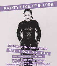 Party Like It's 1999: Nature of Madonna Edition