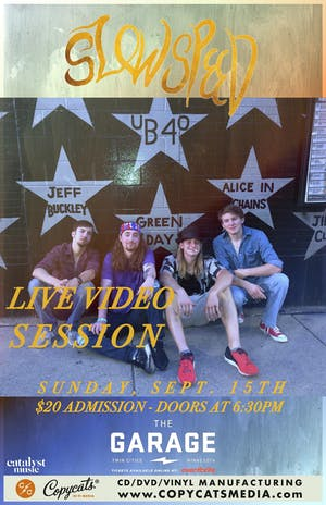 Slowspeed - Live Video Session