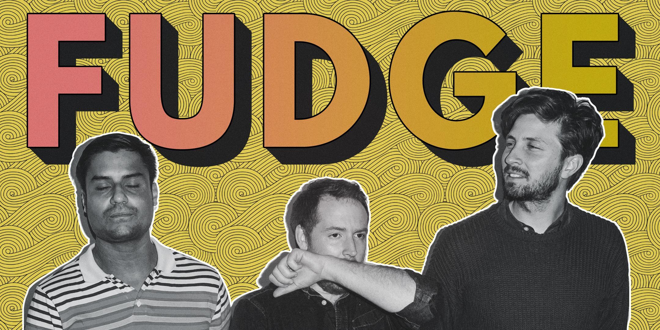 FUDGE ft. The Harold Team Smokin' Hot Dad