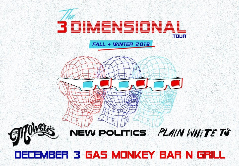The Mowgli's, New Politics & Plain White T's - The 3 Dimensional Tour