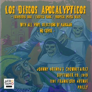 Los Discos Apocalypticos with DJ Rahsaan