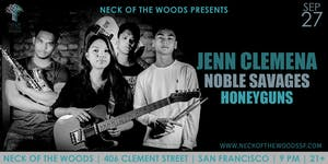 Jenn Clemena, Noble Savages, Honeyguns