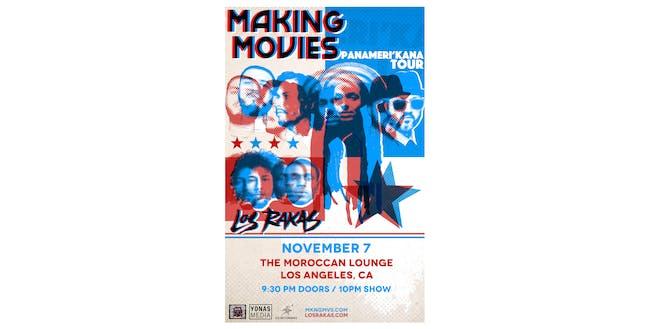 Making Movies / Los Rakas