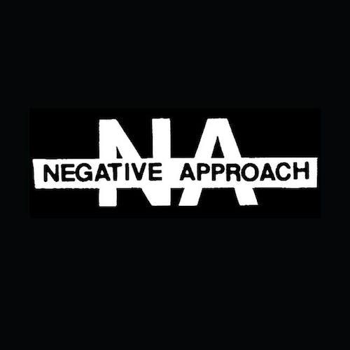 Negative Approach @ Mohawk (Indoor)