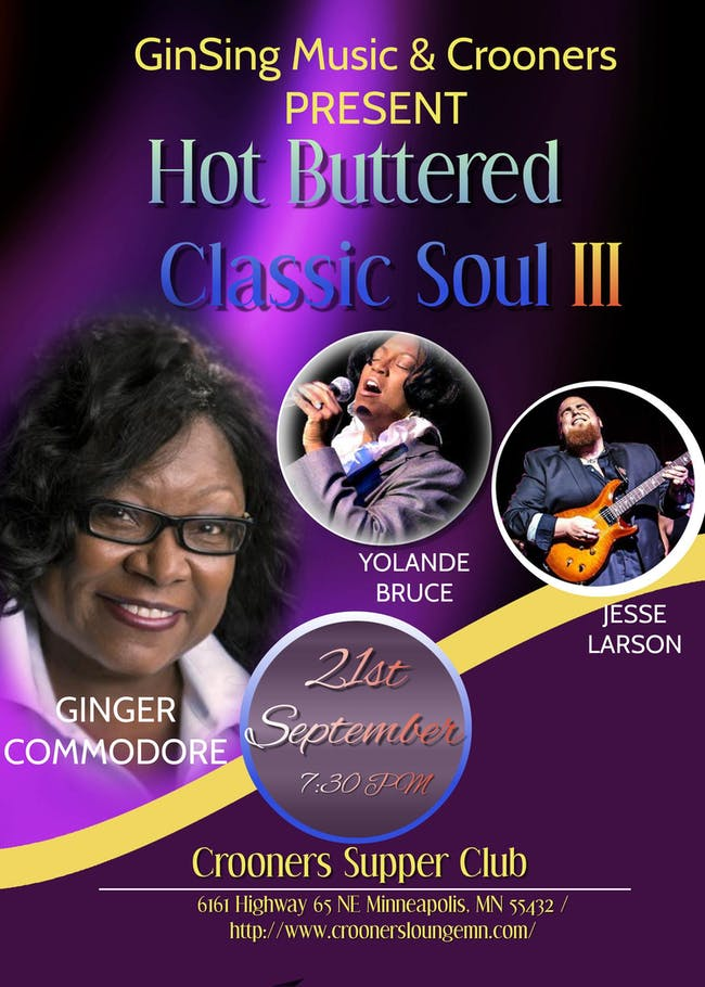 *** Hot Buttered Classic Soul Ginger Commodore, Jesse Larson, Yolande Bruce