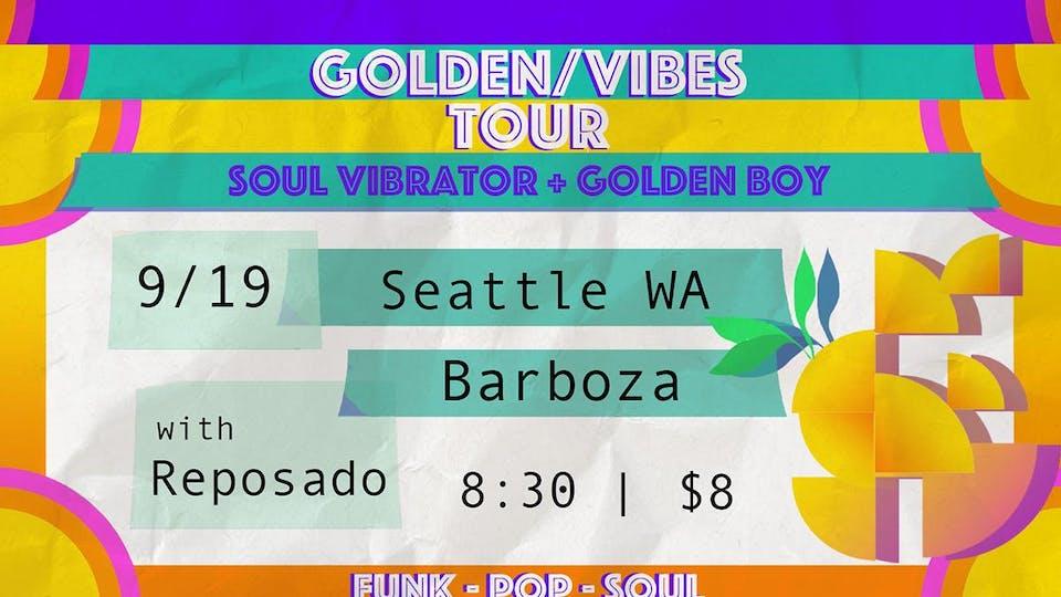 Soul Vibrator with Golden Boy + Reposado