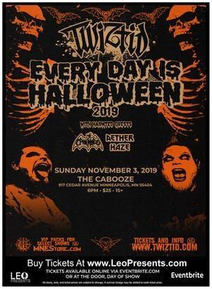 TWIZTID- Everyday is Halloween