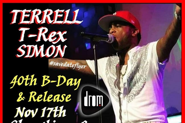 Terell T-Rex Simon's 40th Birthday Show & Release