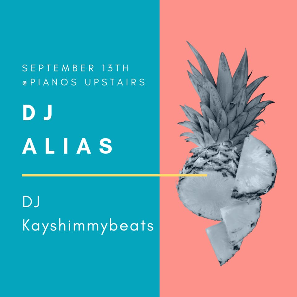DJ Alias, DJ Kayshimmybeats ($8 after 10pm) – Tickets
